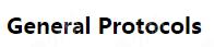 General Protocols